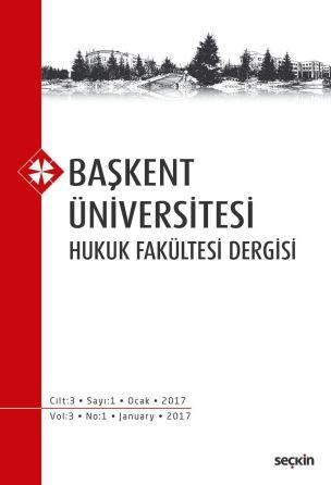 Başkent Üniversitesi Hukuk Fakültesi Dergisi