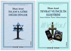 İlhan Arsel-İslama Göre Diğer Dinler ve Tevrat ve İncilin Eleştirisi