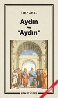 İlhan Arsel-Aydın ve Aydın