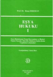 Ahmet Rona-Serozan- Eşya Hukuku 1