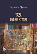 Hayrettin Ökçesiz-Yaza Eylem Kitabı