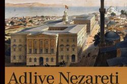 Adliye Nezareti Kuruluşu ve Faaliyetleri
