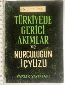 Türkiye'de Gerici Akımlar ve Nurculuğun İçyüzü