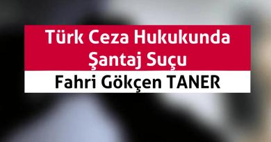 Türk Ceza Hukukunda Şantaj Suçu