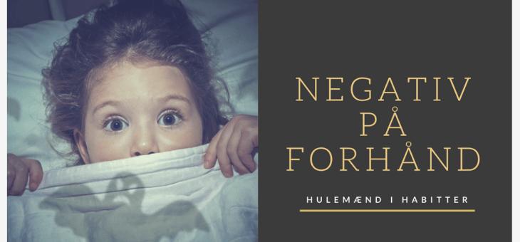 Negativ på forhånd