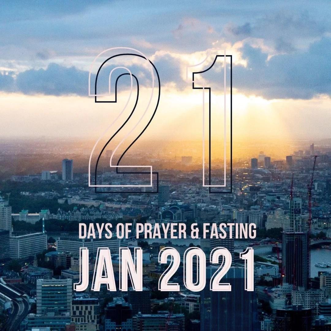 21 Days of Prayer & Fasting Jan 2021