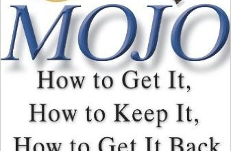 Photo of Mojo: How to Get It, How to Keep It, How to Get It Back If You Lose It by Dr. Marshall Goldsmith
