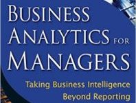 Photo of Business Analytics for Managers: Taking Business Intelligence Beyond Reporting