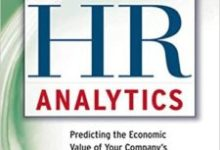Photo of The New HR Analytics: Predicting the Economic Value of Your Company's Human Capital Investments