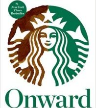 Photo of Onward: How Starbucks Fought for Its Life without Losing Its Soul