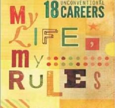 Photo of My Life, My Rules: Stories of 18 Unconventional Careers