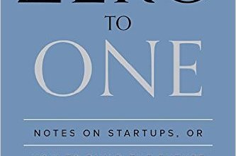 Photo of Zero to One: Notes on Startups, or How to Build the Future