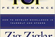Photo of Top Performance: How to Develop Excellence in Yourself & Others