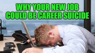 Photo of Why You May Hate Your New Job and What to Do if This Happens