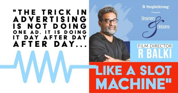 R Balki, Abhijit Bhaduri, Dreamers and Unicorns