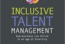 Photo of Inclusive Talent Management: How Business can Thrive in an Age of Diversity