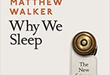 Photo of Why We Sleep: The New Science of Sleep and Dreams