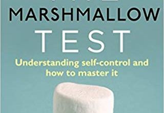 Photo of The Marshmallow Test: Understanding Self-control and How To Master It