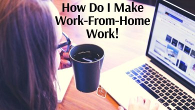 Photo of Covid-19: Don't Lose Your Mind While Working From Home