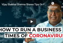 Photo of Coronavirus: Paytm Founder Shares Business Advice to Manage the Crisis