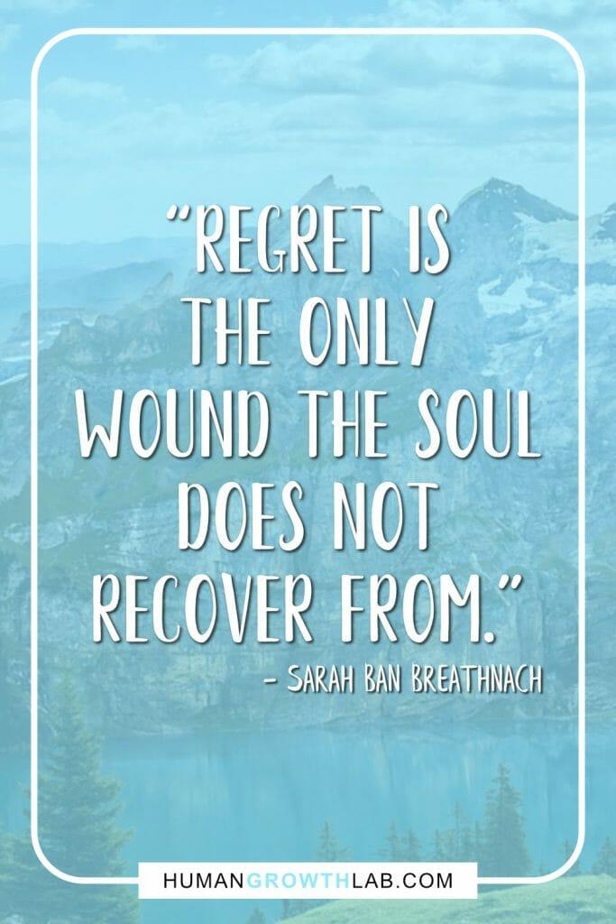 Quotes On Regrets : quotes, regrets, Regrets, Quotes, Living, Human, Growth