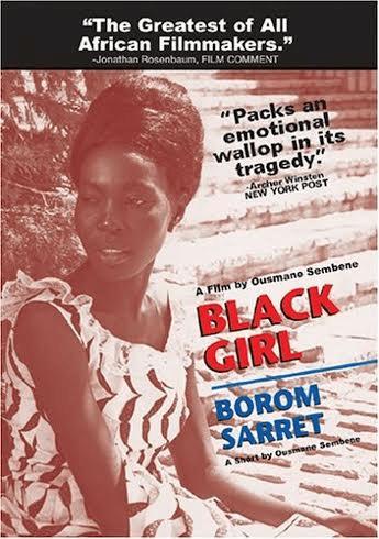 La Noire De... : noire, de..., Noire, De..., Sembène's, Black, Postcolonial, Senegal, College, Humanities