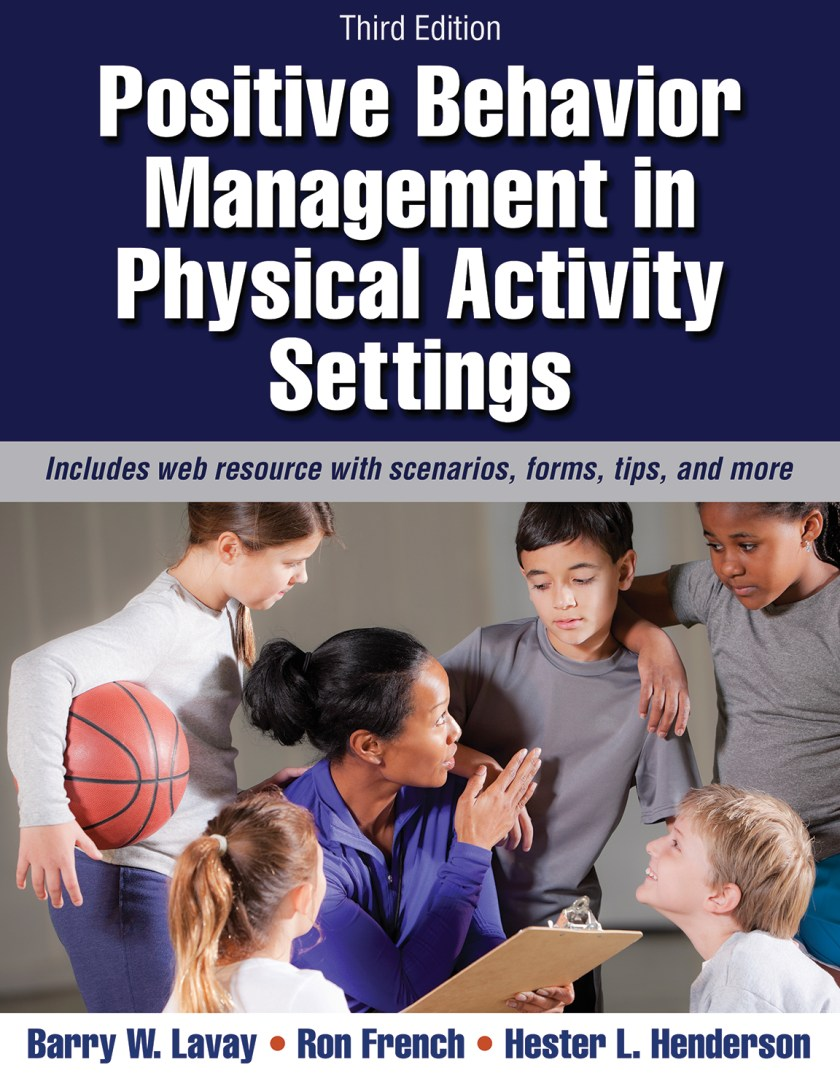 Positive Behavior Management in Physical Activity Settings 3rd Edition