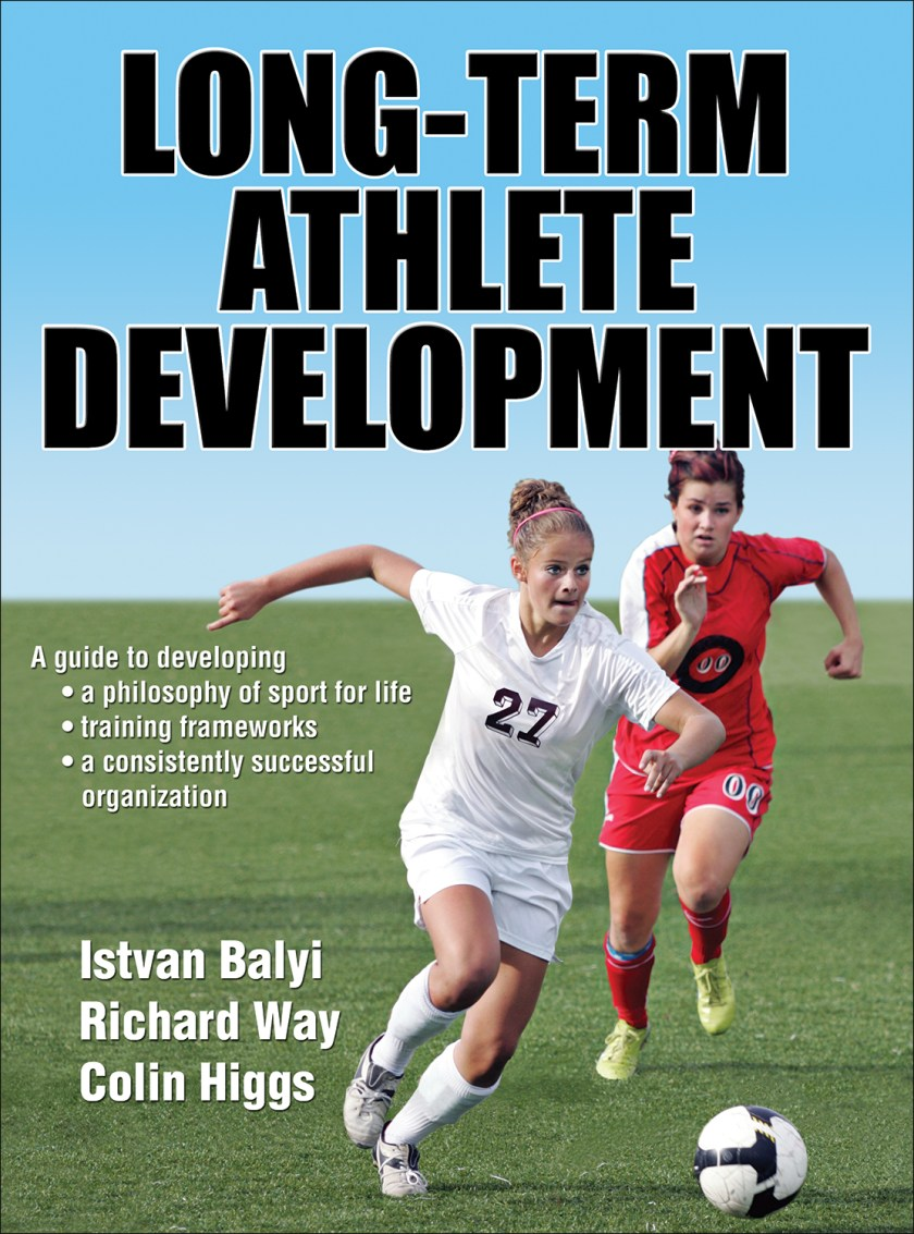 LTAD: Long Term Athlete Development