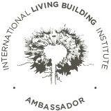 Daniel A Huard Living Building Challenge Ambassador
