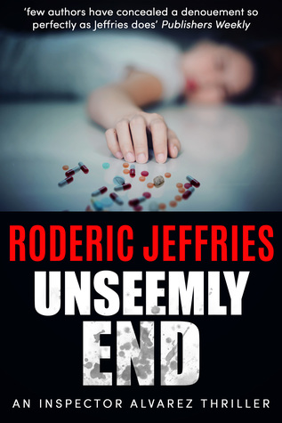 UNSEELMY END (INSPECTOR ALVAREZ #6) BY RODERIC JEFFERIES) BOOK REVIEW