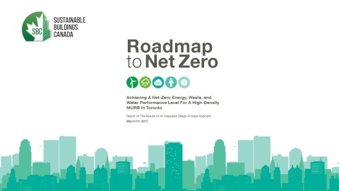 """graphic of a city skyline along the bottom of a report title page called """"Roadmap to Net Zero: achieving a net-zero energy, waste, and water performance level for a high-density MURB in Toronto"""""""