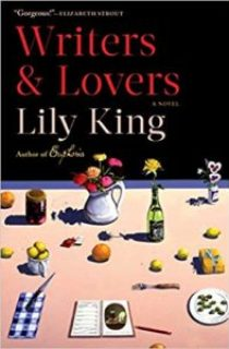 Writers & Lovers: A Novel by Lily King