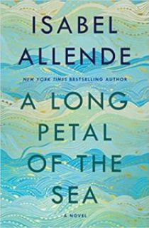 """""""A Long Petal of the Sea"""" by Isabel Allende"""