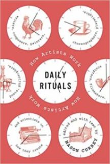 """""""Daily Rituals: How Artists Work"""" by Mason Currey"""