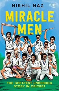 Miracle Men by Nikhil Naz