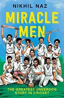 Miracle Men by Nikhil Naz
