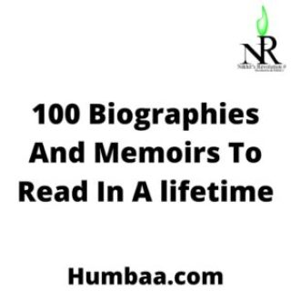 100 Biographies And Memoirs To Read In A lifetime From The Amazon Books Editors