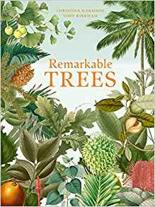 Remarkable Trees by Tony Kirkham, Christina Harrison