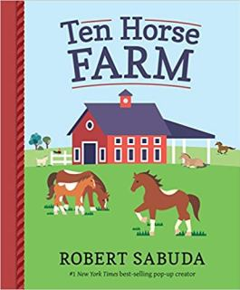 Ten Horse Farm by Robert Sabuda on Nikhilbook