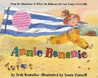 """""""Annie Bananie,"""" by Leah Komaiko"""