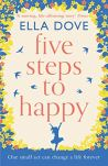 Five Steps To Happy by Ella Dove