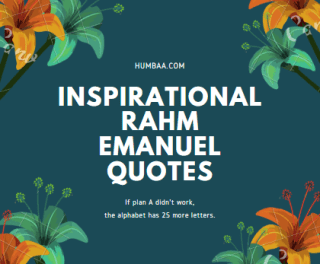 Inspirational Rahm Emanuel Quotes