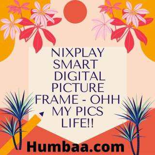 NIXPLAY SMART DIGITAL PICTURE FRAME - OHH MY PICS LIFE