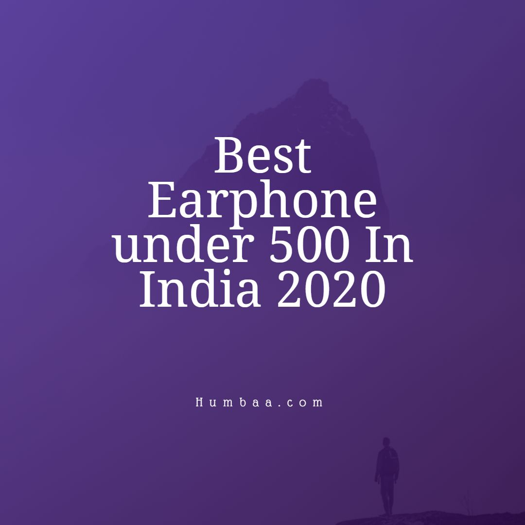 best_earphone_under_500_in_india_2020