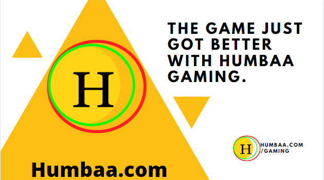 The game just got better with humbaa gaming