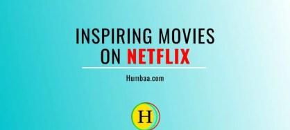 Inspiring Movies on Netflix