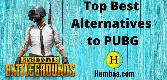 Top Best Alternatives to PUBG