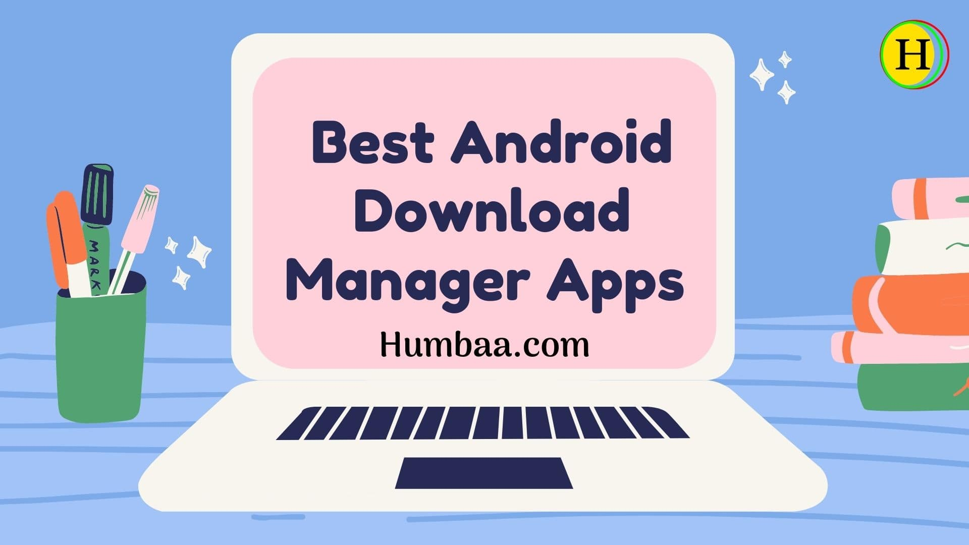 Best Download Managers for Android Smartphone