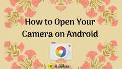 How to open your camera on android