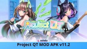 Project QT MOD APK